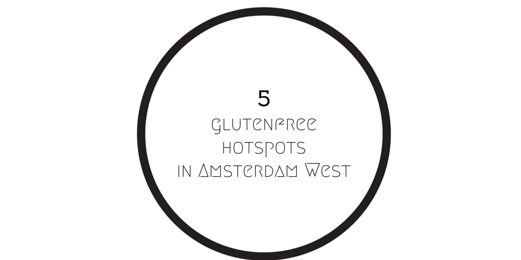 glutenvrij amsterdam west